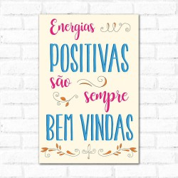 Placa Decorativa Energias Positivas